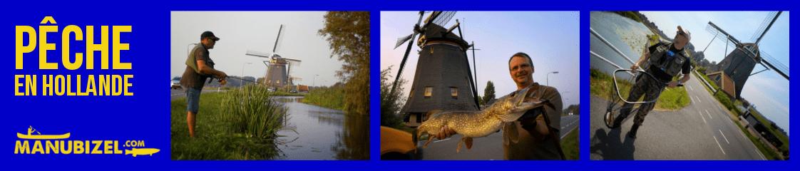Séjour de pêche en Hollande